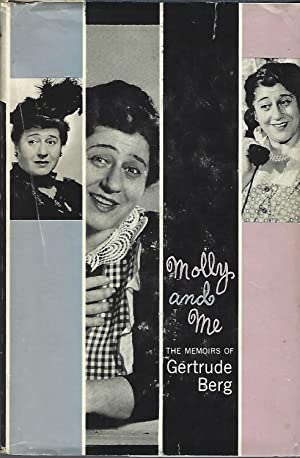 Molly and Me the Memoirs of Gertrude Berg