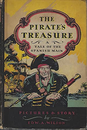 The Pirate's Treasure A Tale of the Spanish Main