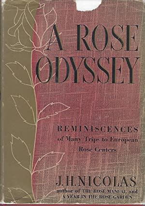 A Rose Odyssey Reminiscences of Many Trips to European Rose Centers