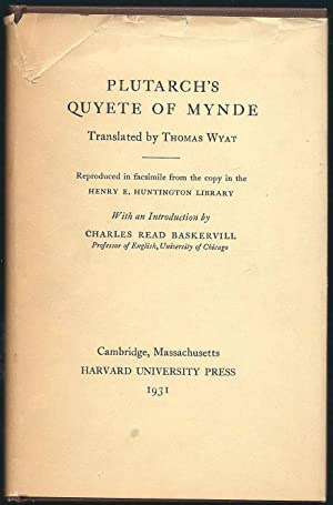Plutarch's Quyete of Mynde: Plutarch (Thomas Wyat,