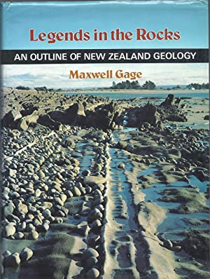 Legends in the Rocks : An Outline: Gage, Maxwell