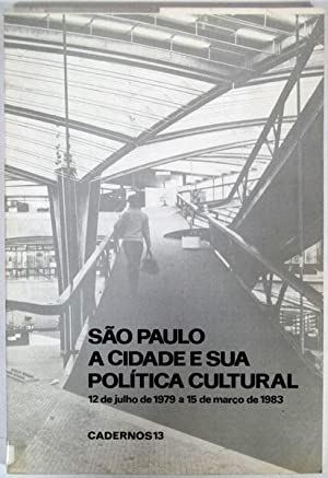 Sao Paulo, a cidade e sua poli?tica: Centro Cultural Sao