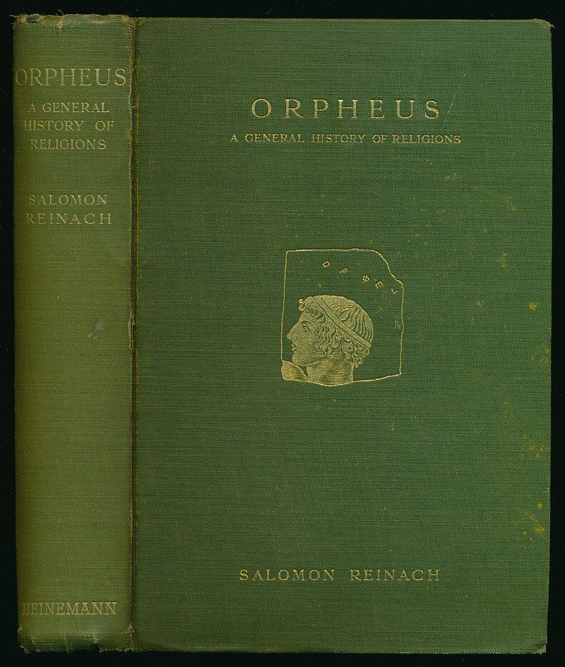 artico Idiota programma scolastico  Orpheus: A General History of Religions by Salomon Reinach: Very Good  Hardcover (1909) | Better Book Getter