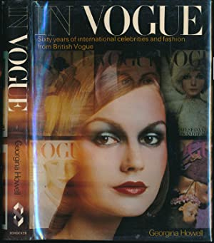 In Vogue: Sixty years of Celebrities and: Georgina Howell