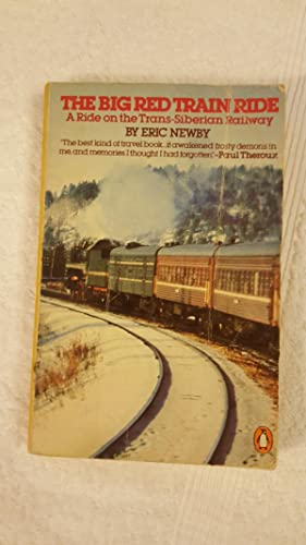 Picador Books ,Eric Newby The Big Red Train Ride