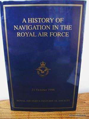 A History of Navigation in the Royal: Royal Air Force
