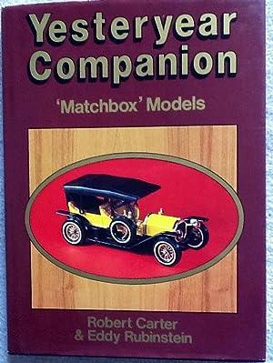 Yesteryear Companion : Matchbox Models (TQ): Carter, Robert; Rubinstein, Eddy