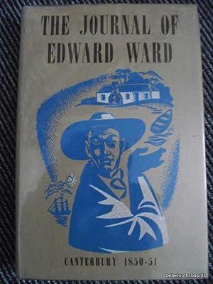 The Journal Of Edward Ward 1850-51 Canterbury: Edward Ward