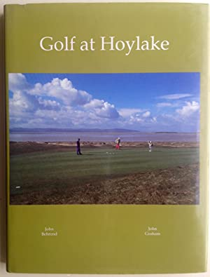 Golf at Hoylake: Royal Liverpool Golf Club: John Behrend; John
