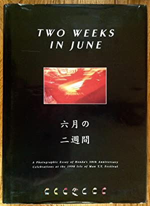 TWO WEEKS IN JUNE.TT PHOTOGRAPHIC RECORD HONDA'S
