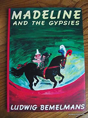 Madeline and the Gypsies ( TX): Bemelmans, Ludwig