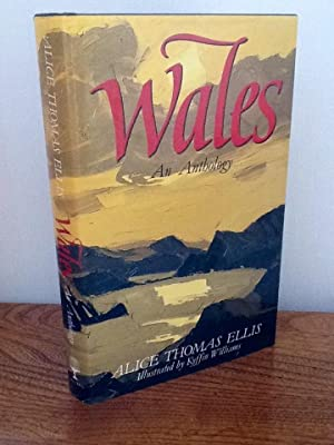 Wales : An Anthology (TL): Alice Ellis Thomas