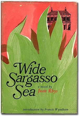 jean rhys s wide sargasso sea the I first fell in love with jean rhys' writing through reading wide sargasso seait was a love affair that changed my idea of what fiction could do, what it might be for, and about the faith one must keep with one's art even under the most adverse circumstances.