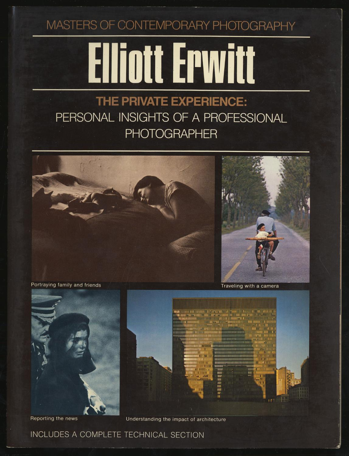 The Private Experience: Personal Insights of a: ERWITT, Elliott