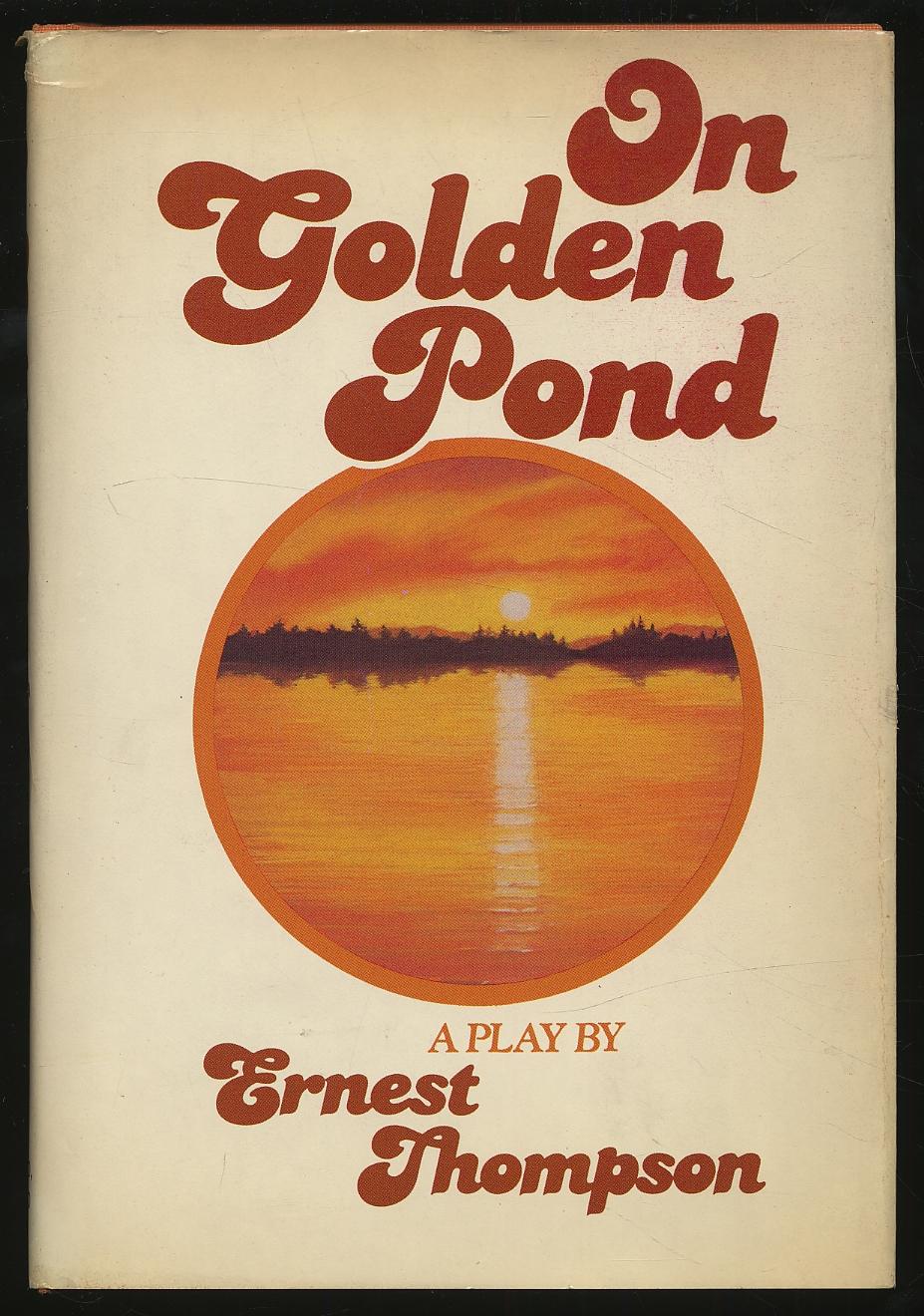 On Golden Pond THOMPSON, Ernest Fine