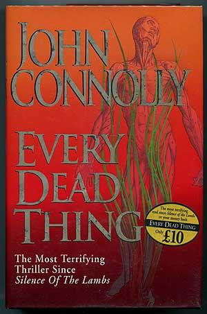 Every Dead Thing CONNOLLY, John Fine