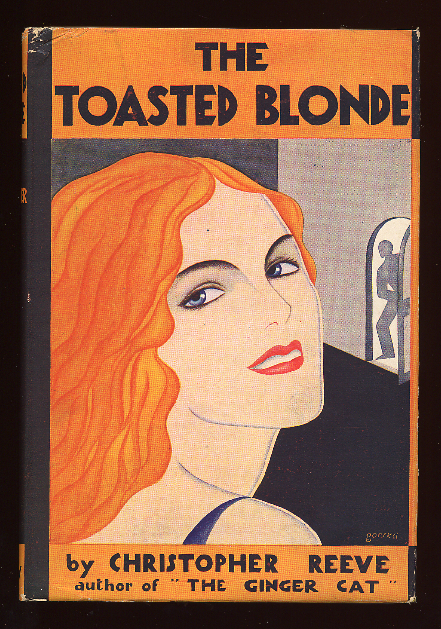 The Toasted Blonde REEVE, Christopher Fine