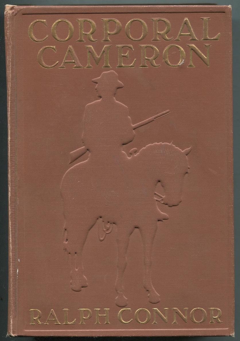 Corporal Cameron of the North West Mounted Police: A Tale of the Macleod Trail CONNOR, Ralph