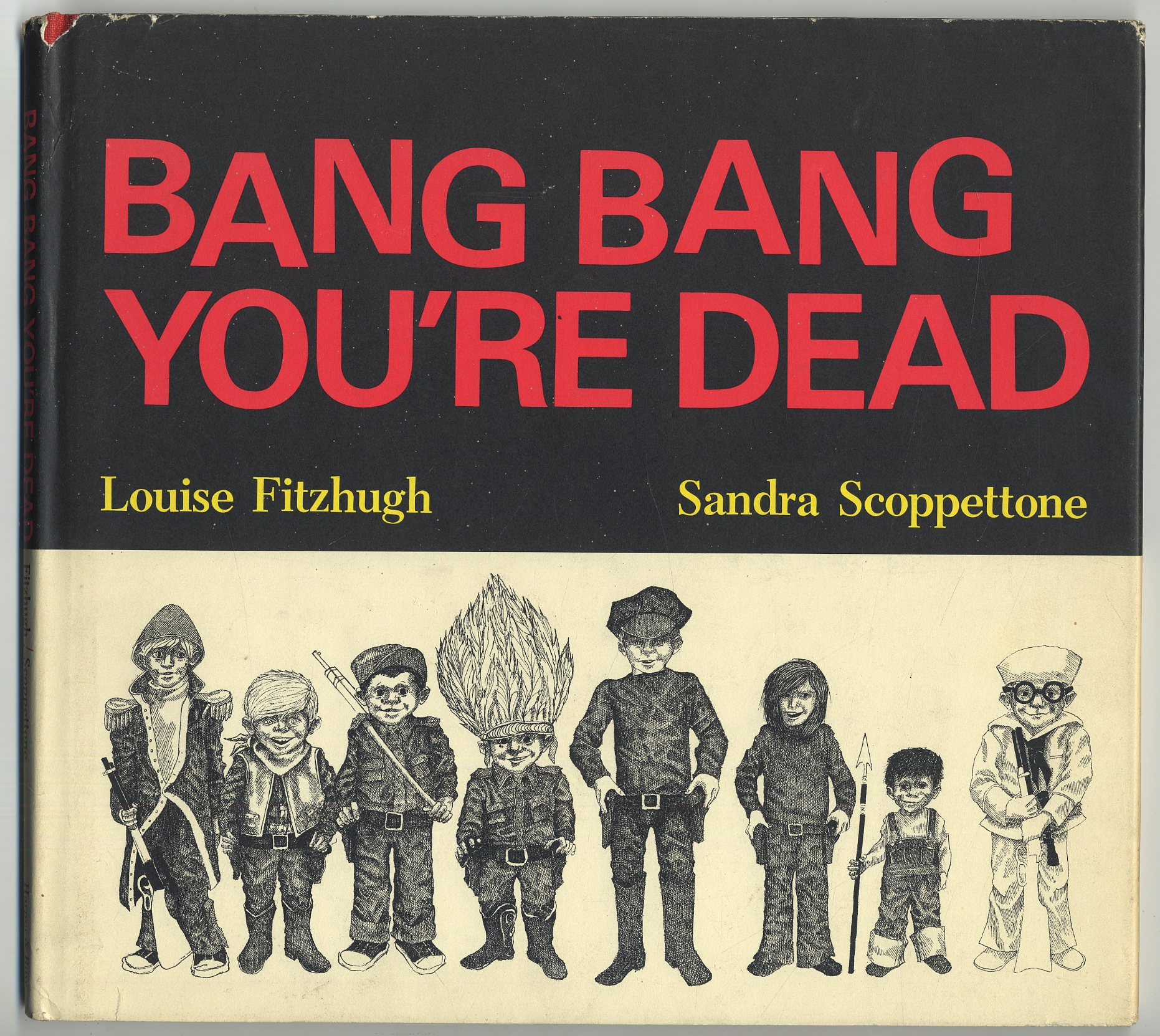 Bang Bang You're Dead SCOPPETTONE, Sandra and Louise Fitzhugh