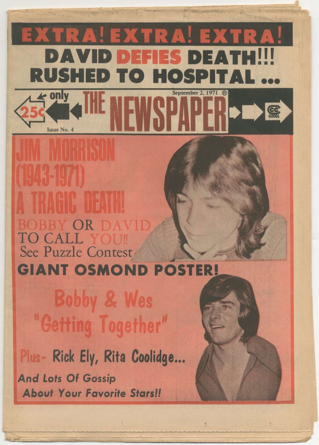 The Newspaper. Issue No. 4. September 2, 1971 Very Good Tabloid format fan newspaper. 16pp. Modest age-toning to the cheap newsprint, folded, probably as issued, very good. Teenybopper fan magazine with emp