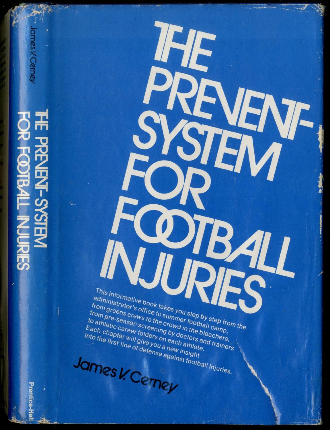 The Prevent-System For Football Injuries by CERNEY, James V