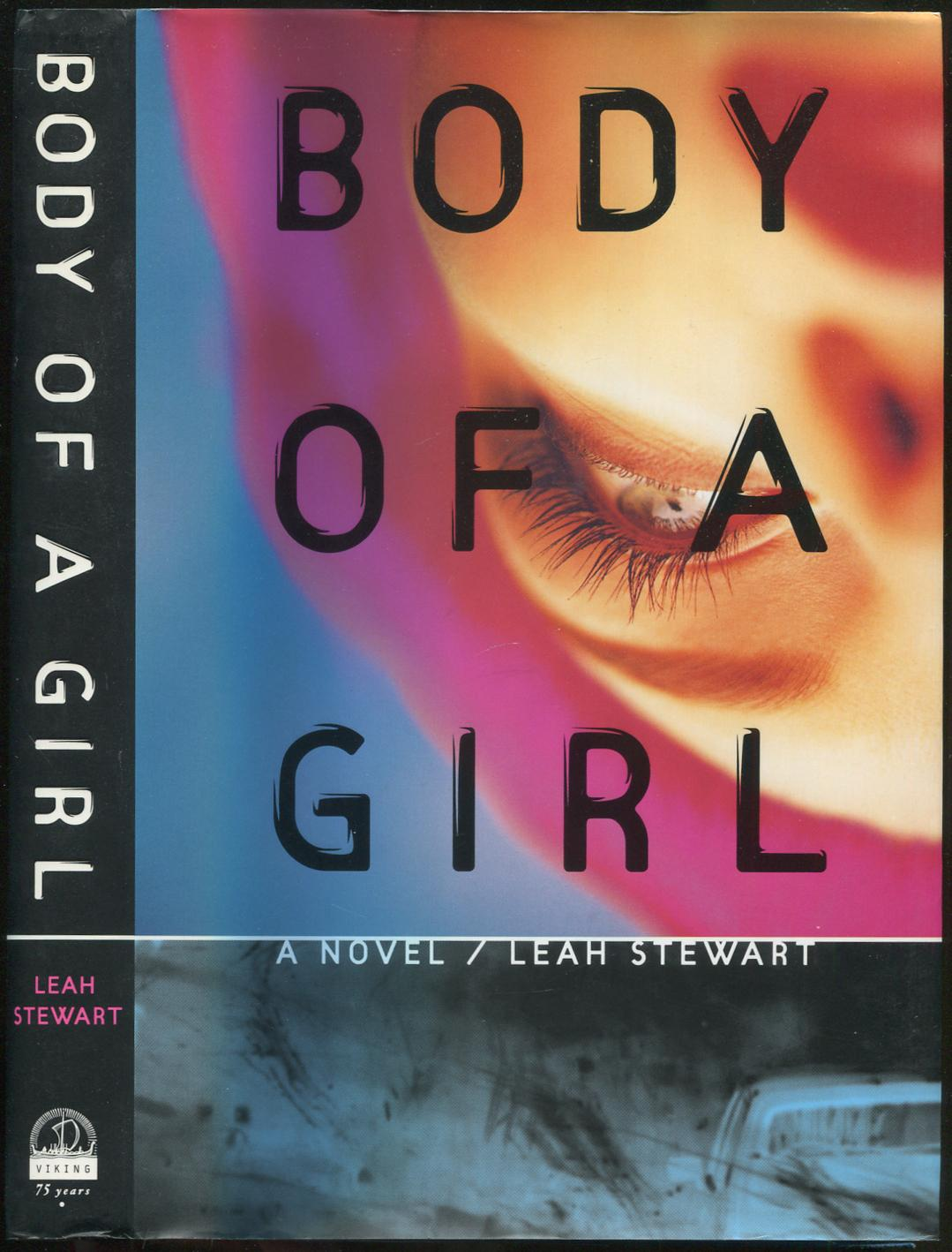 Body of a Girl STEWART, Leah Fine