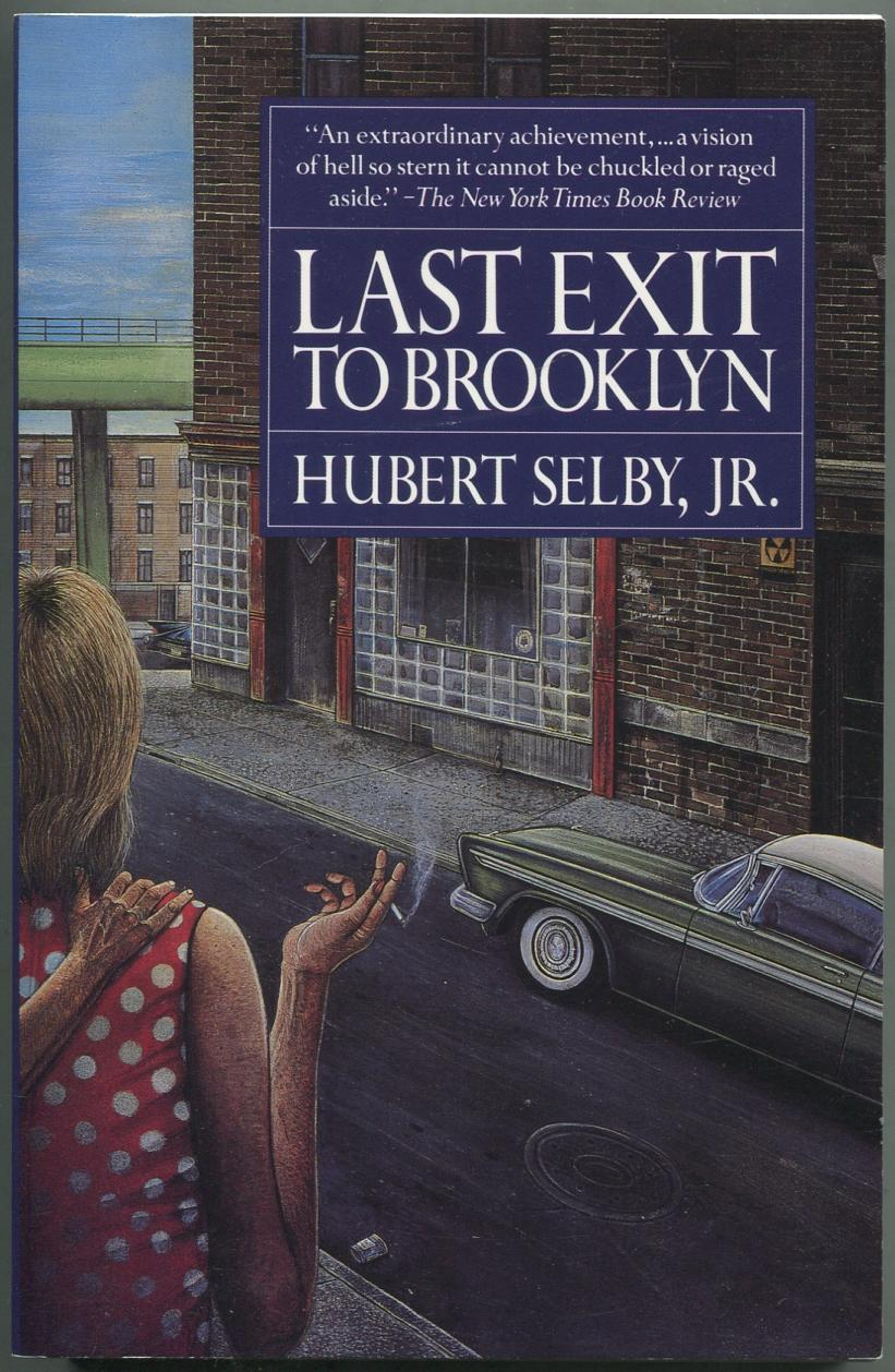 Last Exit to Brooklyn SELBY, Hubert Fine