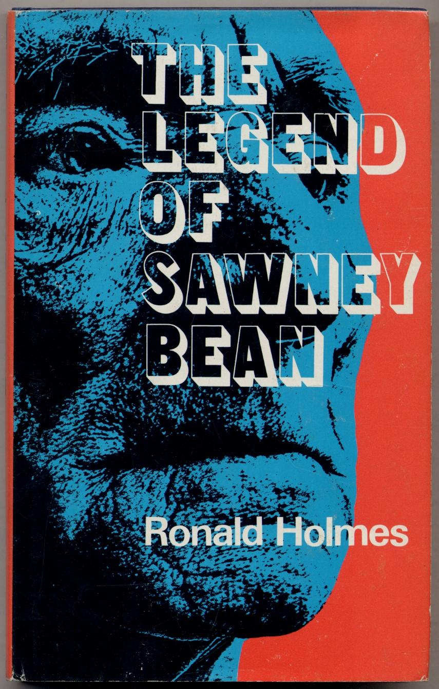 The Legend of Sawney Bean HOLMES, Ronald