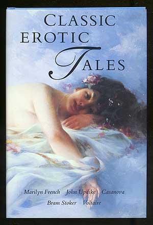 Classic Erotic Tales: FRENCH, Marilyn, John