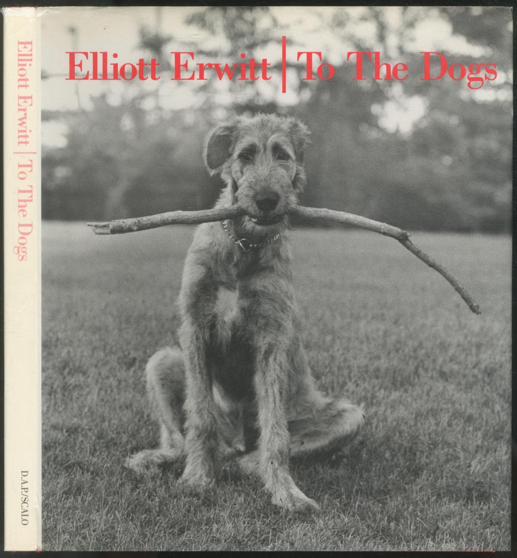 To The Dogs: ERWITT, Elliott