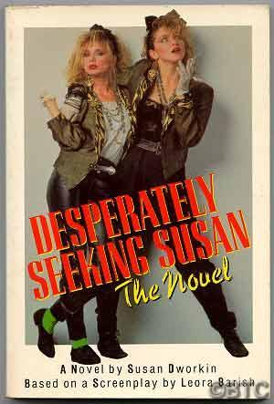 Desperately Seeking Susan DWORKIN, Susan Fine