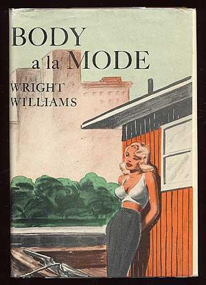 Body a la Mode WILLIAMS, Wright Fine