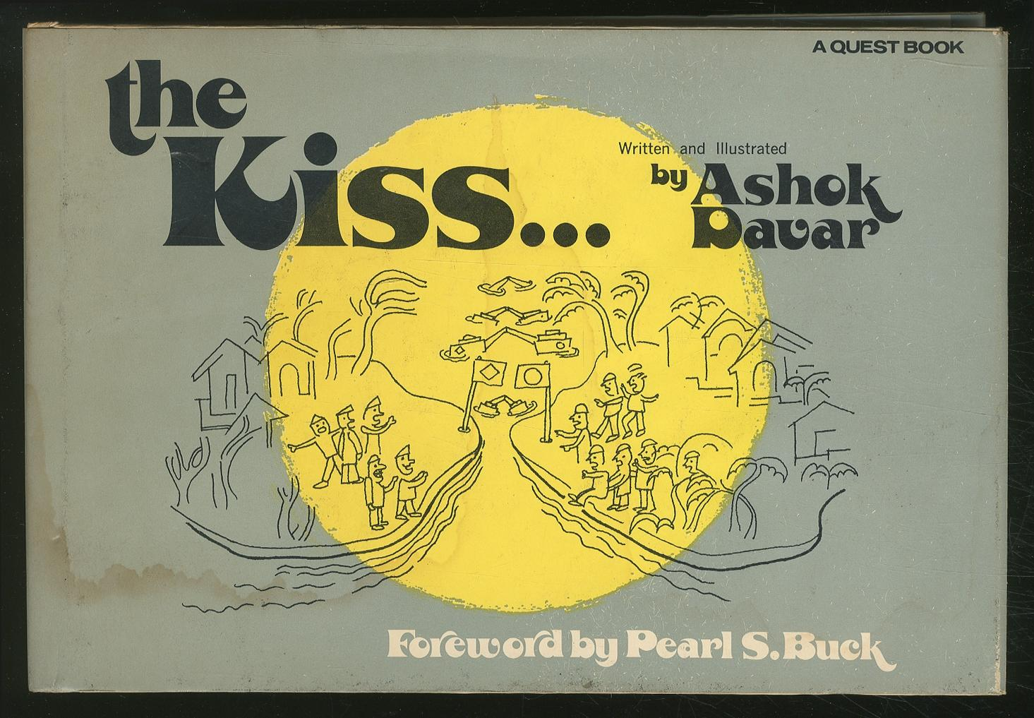 The Kiss. DAVAR, Ashok, written and illustrated by Very Good