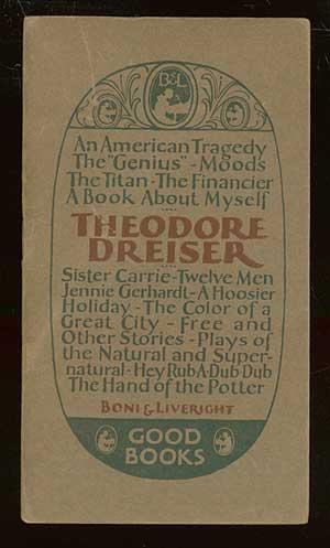 A Book About Theodore Dreiser and His Work