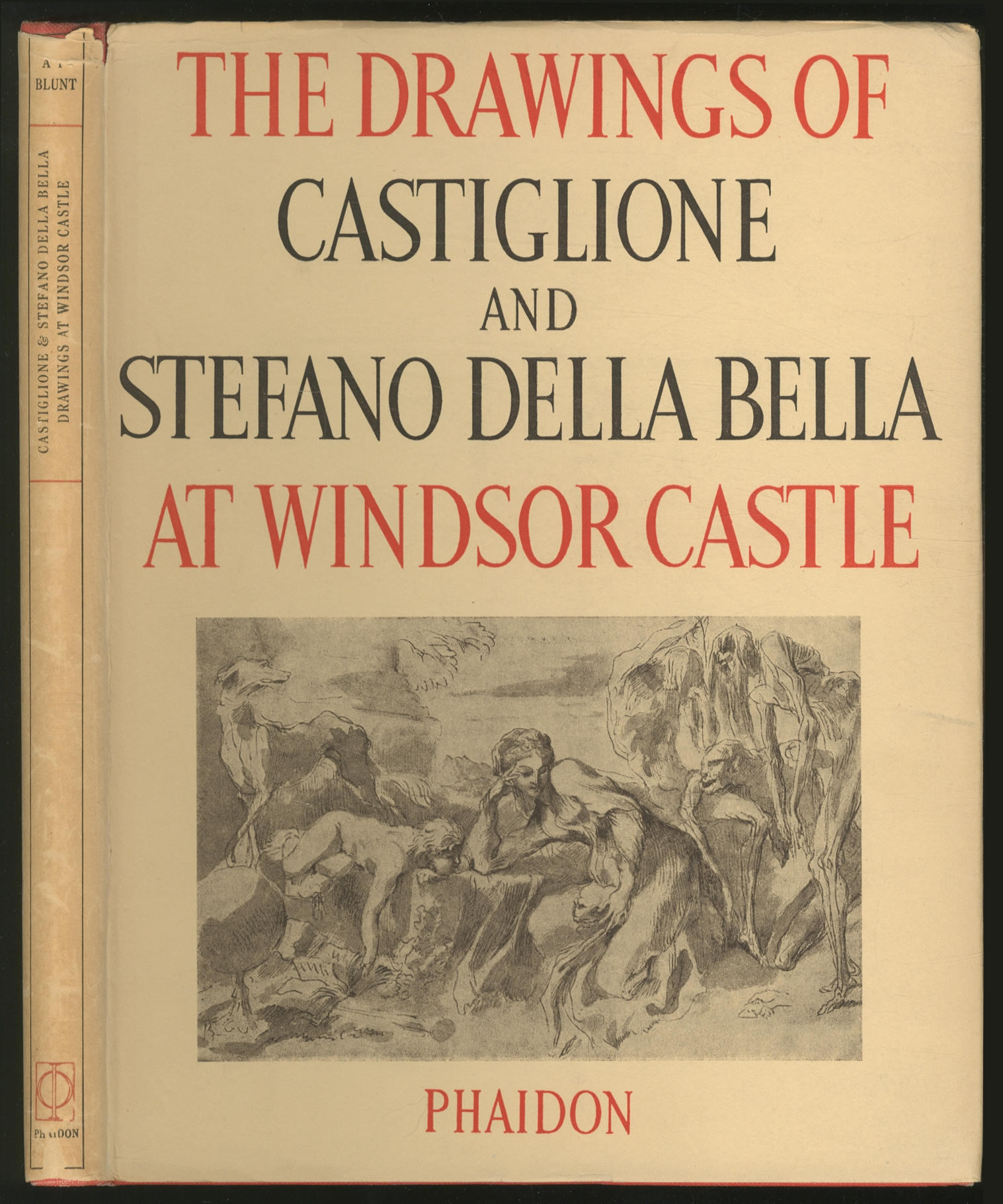 The Drawings of G.B. Castiglione & Stefano Della Bella in the Collection of Her Majesty the Queen at Windsor Castle BLUNT, Anthony Fine