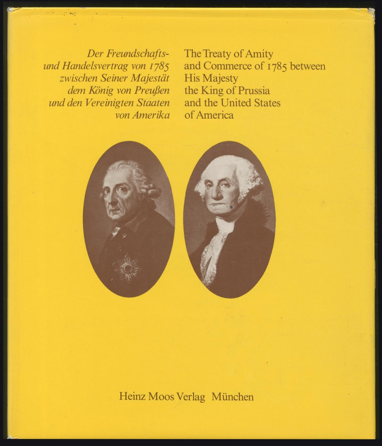 The Treaty of AMITY and COMMERCE OF: Arndt, Karl