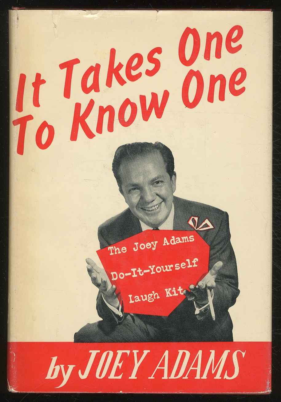 It takes one to know one the joey adams do it yourself laugh kit by it takes one to know one the joey adams do it yourself laugh solutioingenieria Images