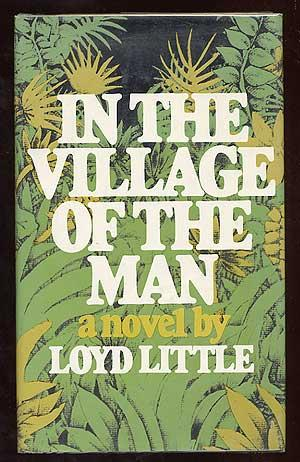 In the Village of the Man: LITTLE, Loyd