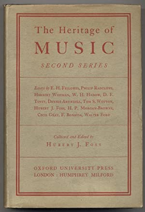 The Heritage of Music: Second Series -: FOSS, Hubert J.,