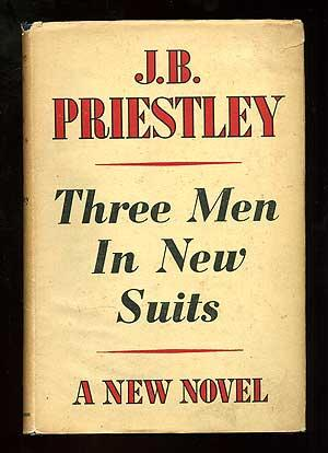 Three Men in New Suits: PRIESTLEY, J.B.