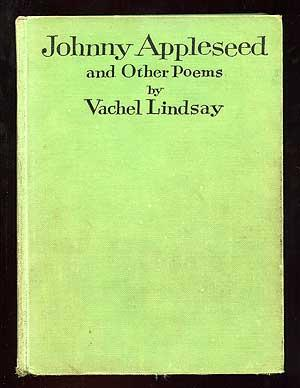 Johnny Appleseed and Other Poems: LINDSAY, Vachel
