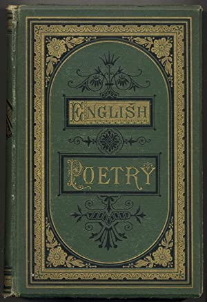 Cyclopedia of English Poetry. Specimens of the British Poets: Biographical and Critical Notices, ...