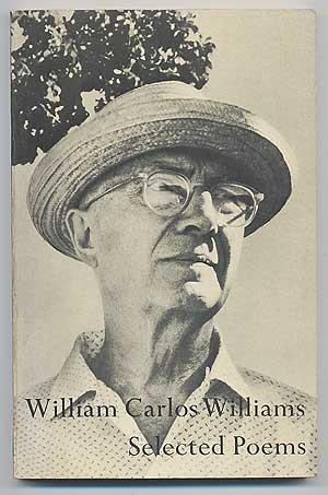 Selected Poems. With an Introduction by Randall: WILLIAMS, William Carlos