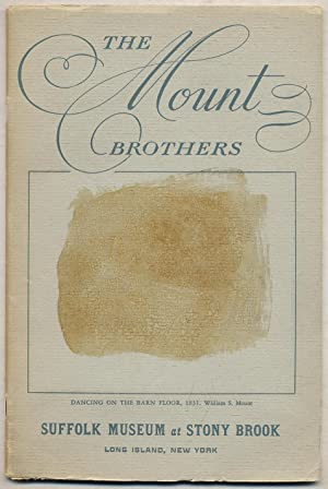 The Mount Brothers: A Loan Exhibition of