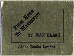 From Here to Maternity: BLAGG, Max