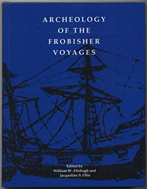 Archeology of the Frobisher Voyages