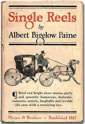 Single Reels: PAINE, Albert Bigelow