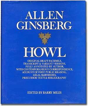 Howl. Original Draft Facsimile, Transcript & Variant: GINSBERG, Allen