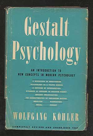Gestalt Psychology: An Introduction to New Concepts: KOHLER, Dr. Wolfgang