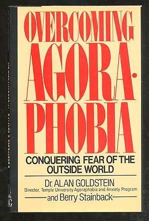 an analysis of agoraphobia the fear of the outside